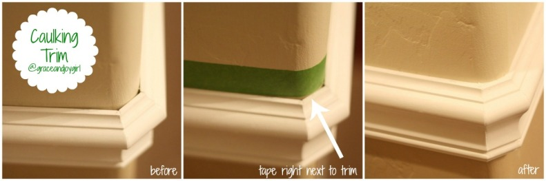 Caulking trim @ Grace and Joy Girl